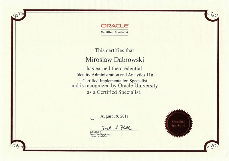 Oracle Certified Specialist, Identity Administration and Analytics 11g Certified Implementation Specialist